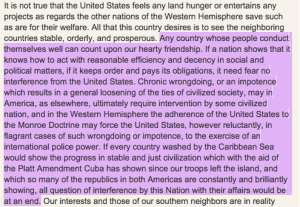 Excerpt from the Roosevelt Corollary to the Monroe Doctrine of 1904. Courtesy of Ourdocuments.gov